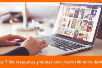 7 ressources gratuites pour photos libres de droits